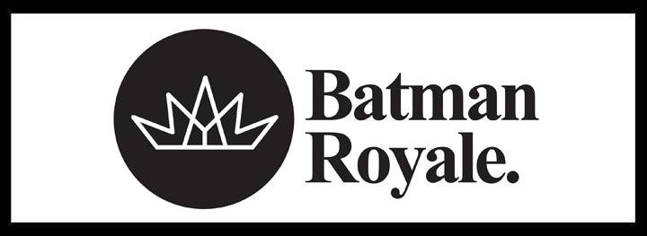 Batman Royale <br/> Large Venues for Hire