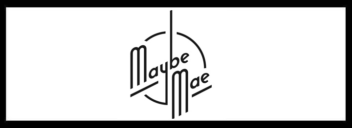 Maybe Mae <br/> Hidden Function Rooms