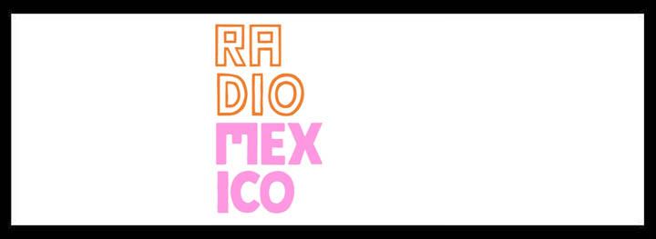 Radio Mexico <br/> Mexican Restaurants