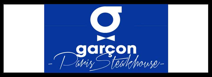 Garcon Paris Steakhouse </br> French Restaurants