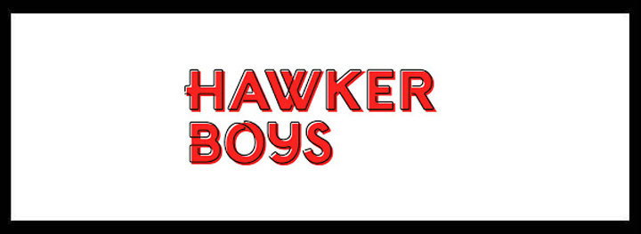 Hawker Boys <br/> Best Vietnamese Restaurant