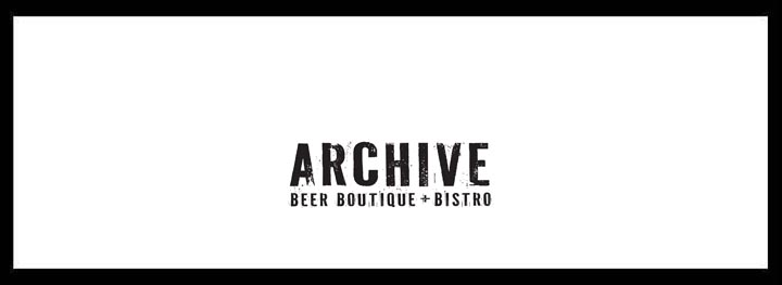 Archive Beer Boutique + Bistro <br/> Craft Beer Bar