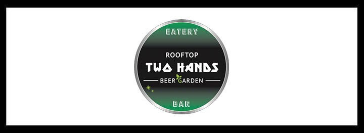 Two Hands Rooftop Bar </br> Top Casual Eateries