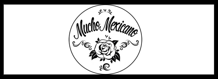 Mucho Mexicano <br/> Best Mexican Restaurants