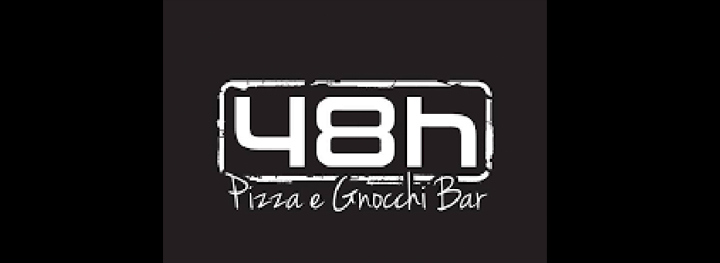 48h Pizza e Gnocchi Bar </br> Italian Restaurants